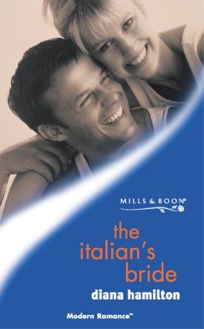 THE ITALIAN'S BRIDE (MODERN ROMANCE): DIANA HAMILTON