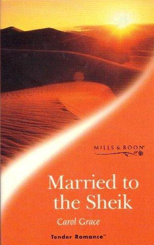 Married to the sheik: Grace, Carol