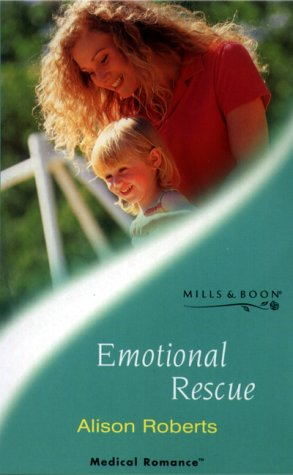 9780263826791: Emotional Rescue (Mills & Boon Medical)