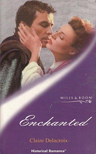 9780263827316: Enchanted (Mills & Boon Historical)