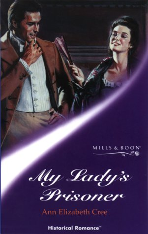 9780263827545: My Lady's Prisoner (Mills & Boon Historical)