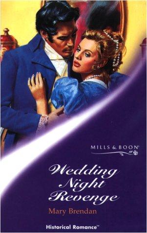 9780263827576: Wedding Night Revenge (Mills & Boon Historical)