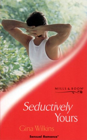 9780263827958: Seductively Yours (Sensual Romance)