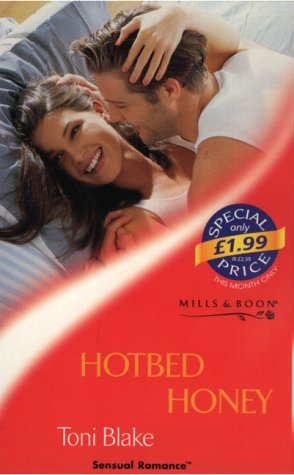9780263828016: Hotbed Honey (Sensual Romance)
