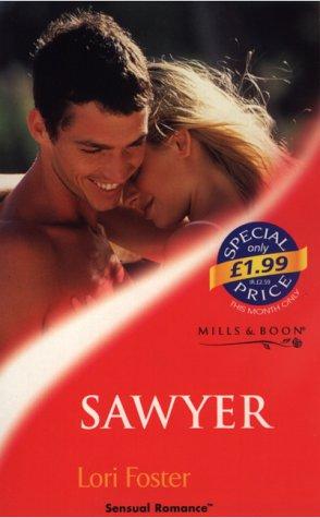 9780263828030: Sawyer (Sensual Romance)