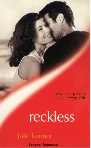 9780263828061: RECKLESS (SENSUAL ROMANCE S.)