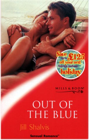 9780263828139: Out of the Blue (Sensual Romance S.)