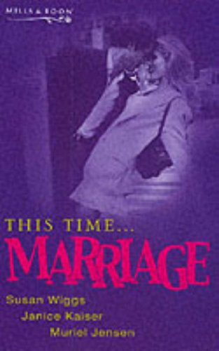 9780263828313: This Time...Marriage