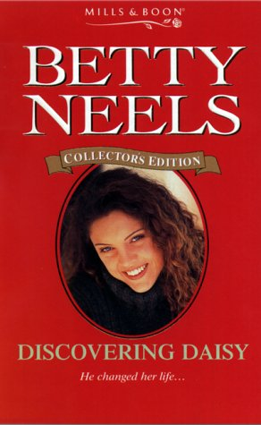 9780263828344: Discovering Daisy (Betty Neels Collector's Editions)