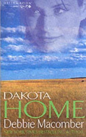 9780263828665: Dakota Home