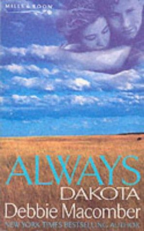 9780263828672: Always Dakota