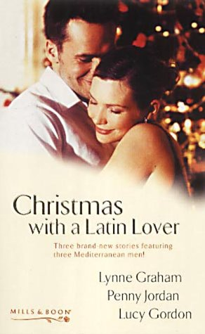 Christmas with a Latin Lover : The: Graham, Lynne; Jordan,