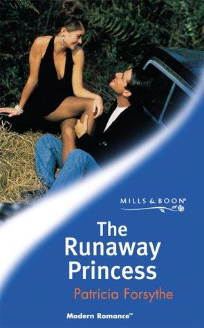 9780263829198: The Runaway Princess (Modern Romance)