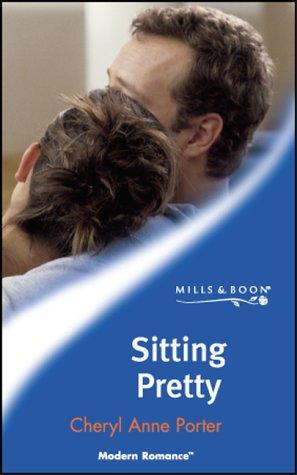 9780263829594: Sitting Pretty (Mills & Boon Modern)