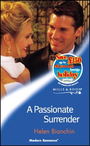9780263829600: A Passionate Surrender (Modern Romance)