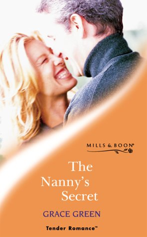 The Nannys Secret (Tender Romance S.): Green, Grace