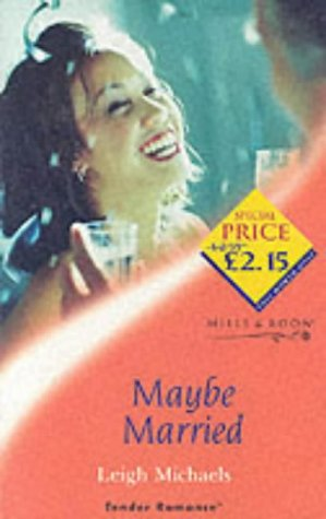 9780263830408: Maybe Married (Tender Romance S.)