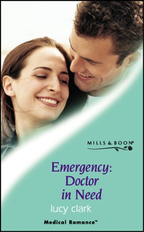9780263830859: Emergency, Doctor in Need (Mills & Boon Medical)