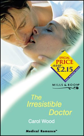 9780263831023: The Irresistible Doctor (Mills & Boon Medical)