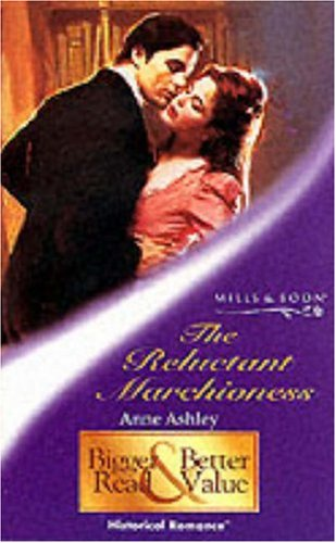 9780263831122: The Reluctant Marchioness (Mills & Boon Historical)