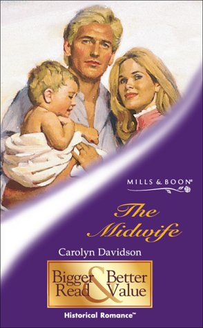 The Midwife (0263831191) by Carolyn Davidson