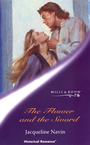 9780263831269: The Flower and the Sword