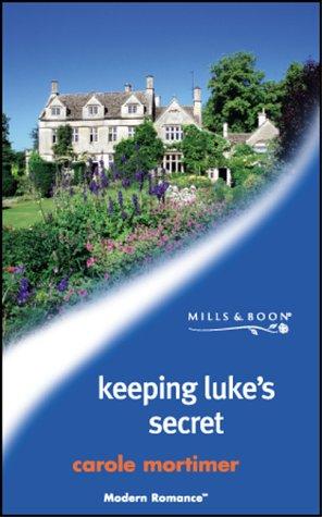 9780263832075: Keeping Luke's Secret (Mills and Boon Modern)