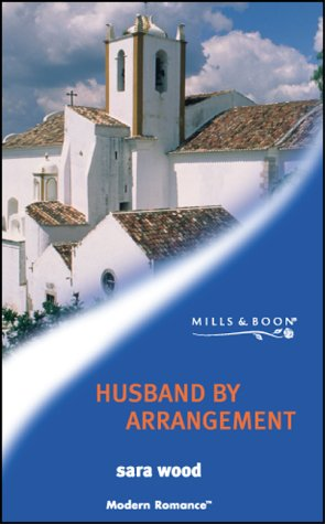 9780263832181: HUSBAND BY ARRANGEMENT (MODERN ROMANCE S.)