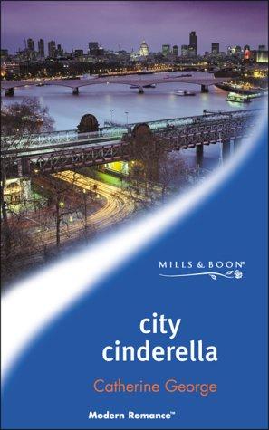 9780263832242: City Cinderella (Mills & Boon Modern)