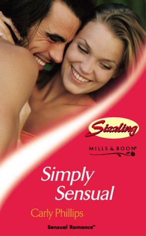 9780263832556: Simply Sensual (Sensual Romance)