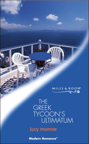 9780263833218: The Greek Tycoon's Ultimatum (Modern Romance)