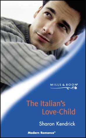 9780263833249: The Italian's Love-child (Modern Romance S.)