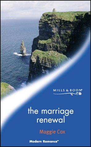 9780263833287: The Marriage Renewal (Modern Romance)