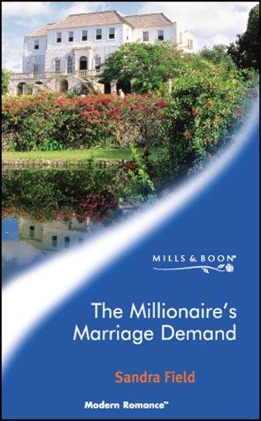 9780263833348: The Millionaire's Marriage Demand (Modern Romance)