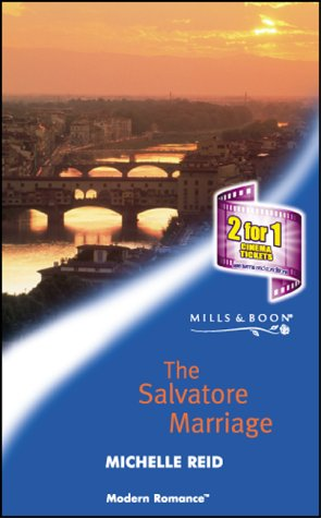 The Salvatore Marriage (Modern Romance): Michelle Reid