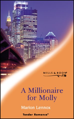 9780263833546: A Millionaire for Molly (Tender Romance S.)