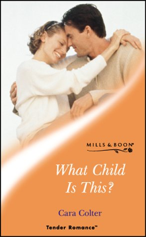 9780263833751: What child is this? (Tender romance)