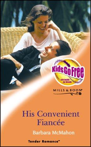 9780263833782: His Convenient Fiancee (Tender Romance)