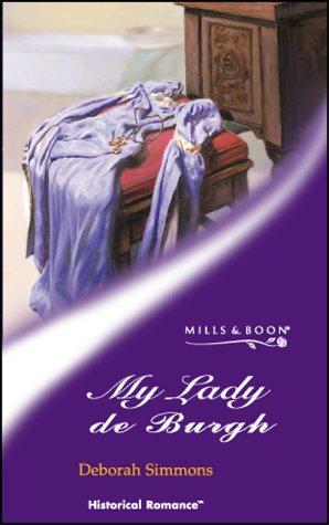 9780263835045: MY LADY DE BURGH (HISTORICAL ROMANCE S.)