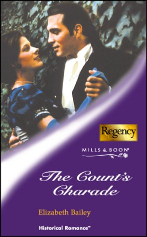 9780263835311: THE COUNT'S CHARADE (HISTORICAL ROMANCE S.)