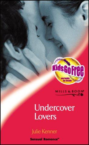 9780263835571: UNDERCOVER LOVERS (SENSUAL ROMANCE S.)