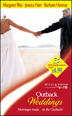 Outback Weddings (Mills & Boon by Request): Hart, Jessica, Hannay,