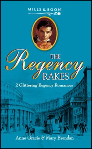 9780263836622: Gallant Waif: AND Mr.Trelawney's Proposal by Mary Brendan (Regency Rakes)