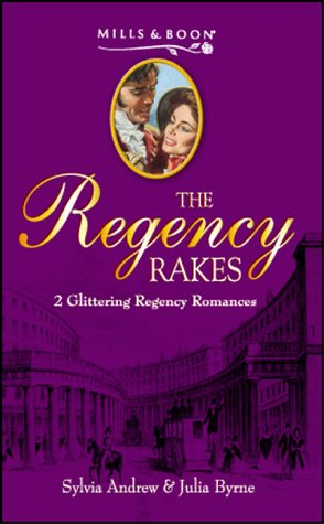 Francesca: AND An Independent Lady (Regency Rakes): Sylvia;Byrne Andrew
