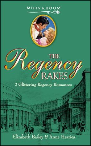 9780263836714: The Regency Rakes