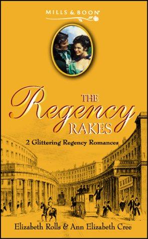 9780263836721: The Regency Rakes