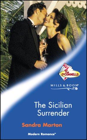 9780263837148: The Sicilian Surrender (The O'Connells, Book 3)