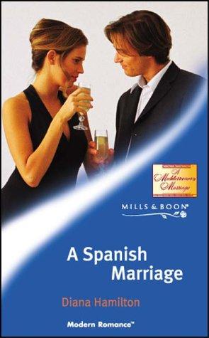 9780263837292: A SPANISH MARRIAGE (MODERN ROMANCE S.)