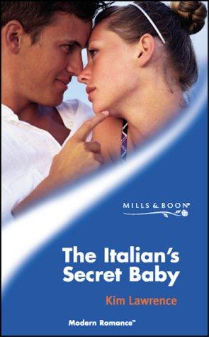 9780263837506: The Italian's Secret Baby (Modern Romance)