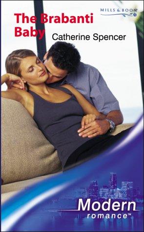 9780263837629: The Brabanti Baby (Modern Romance)